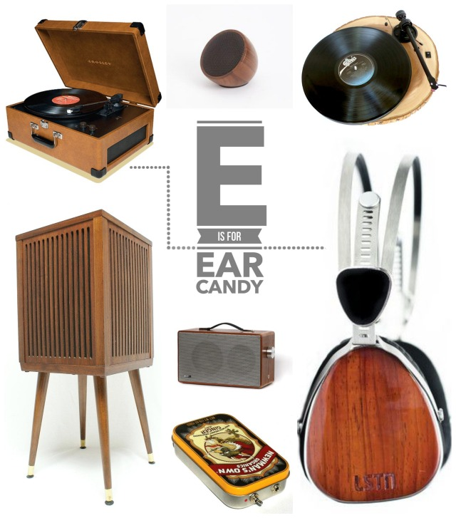 E is for Ear Candy1
